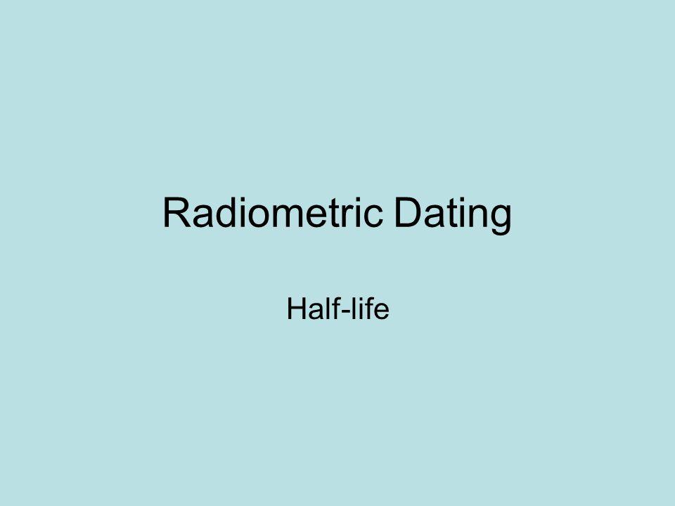 Radiometric Dating Half-life