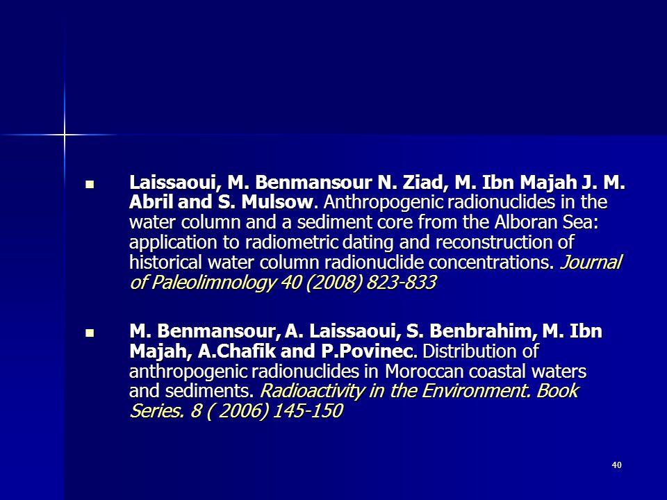 40 Laissaoui, M. Benmansour N. Ziad, M. Ibn Majah J.