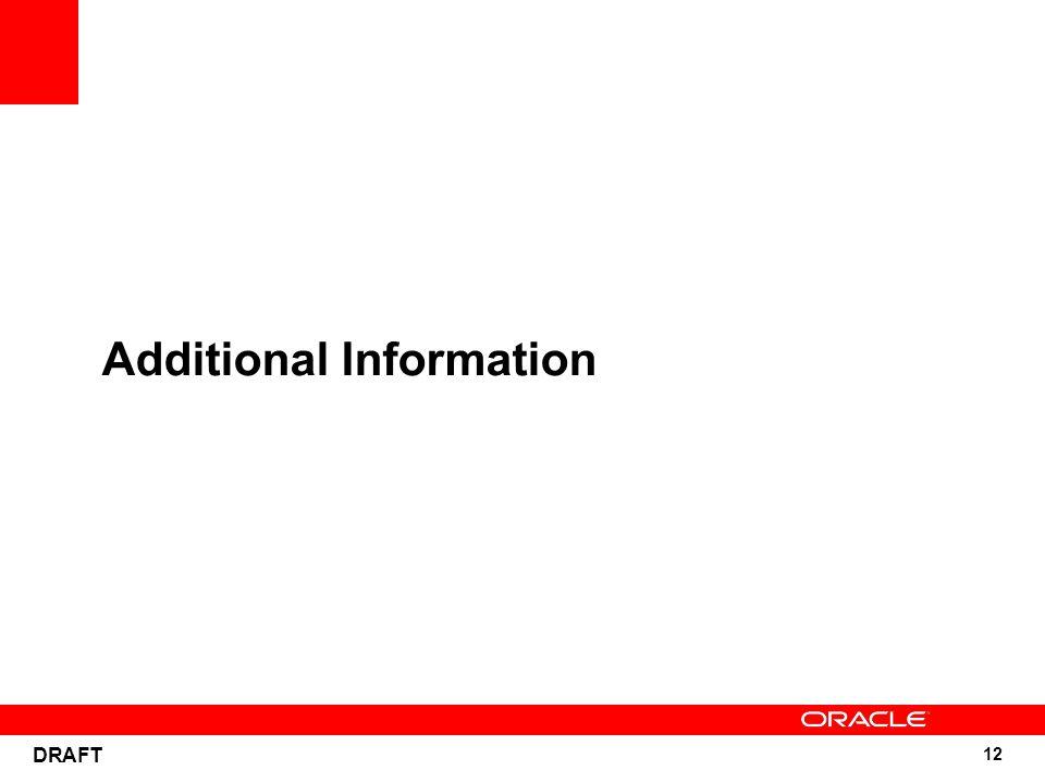 12 DRAFT Additional Information