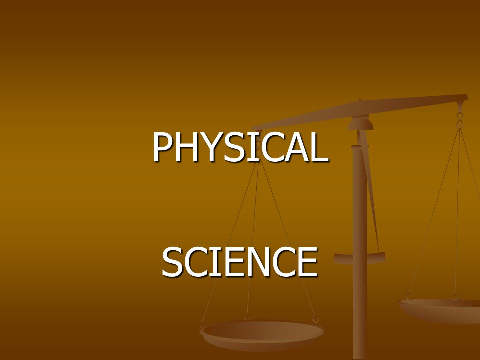 PHYSICALSCIENCE
