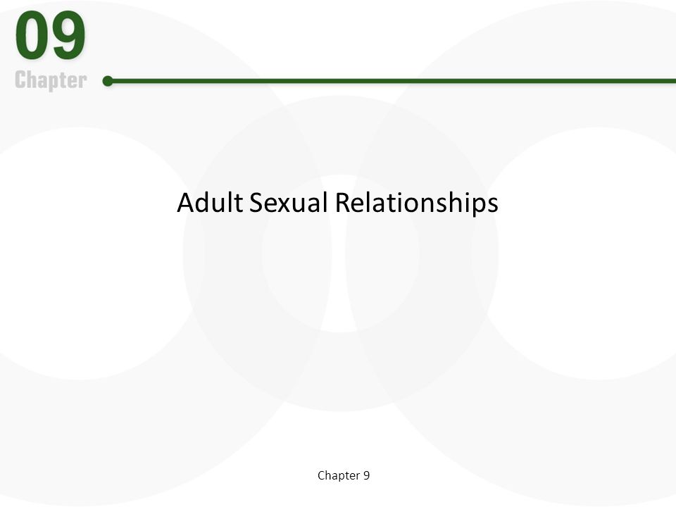 Chapter 9 Adult Sexual Relationships
