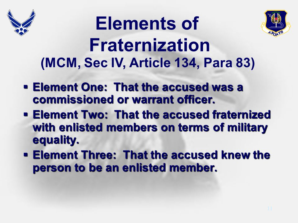 11 Element One: That the accused was a commissioned or warrant officer. Element One: That the accused was a commissioned or warrant officer. Element T