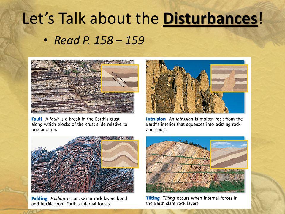 Disturbances Lets Talk about the Disturbances! Read P. 158 – 159