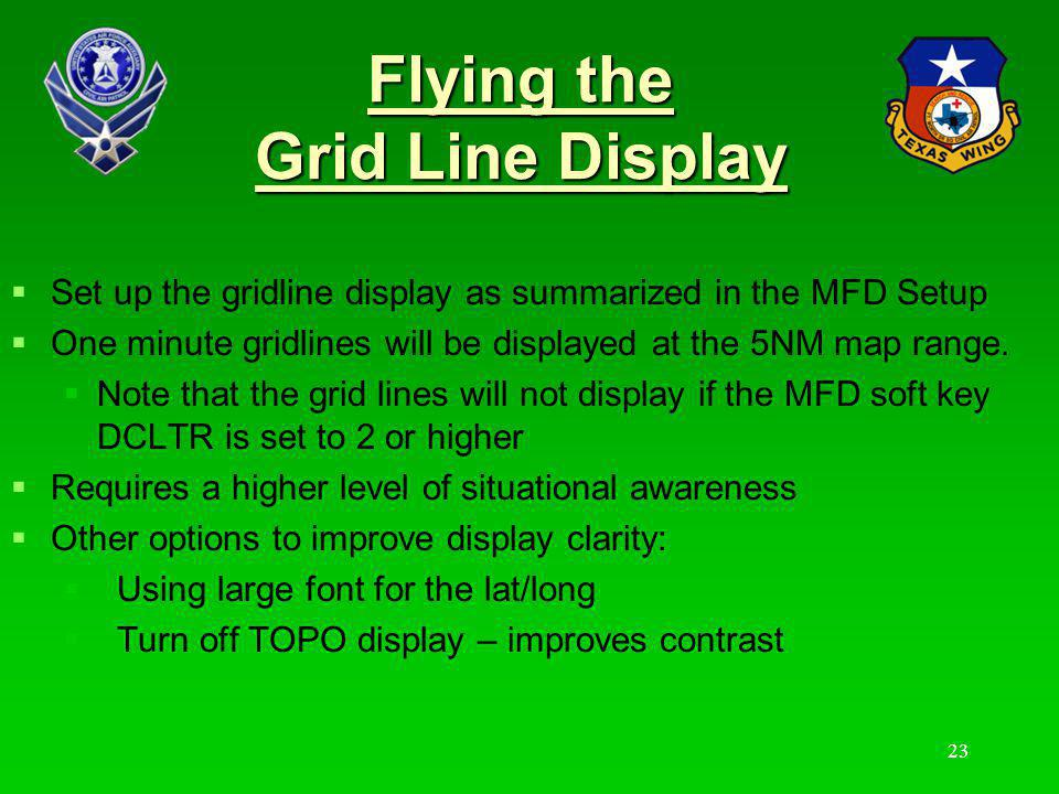 24 Flying the Grid Line Display