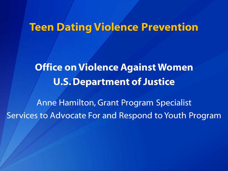 Increasing Efforts to Address Teen Dating Violence DELTA Choose Respect Teen Dating Violence Prevention Initiative Dating Matters: Understanding Teen Dating Violence Prevention