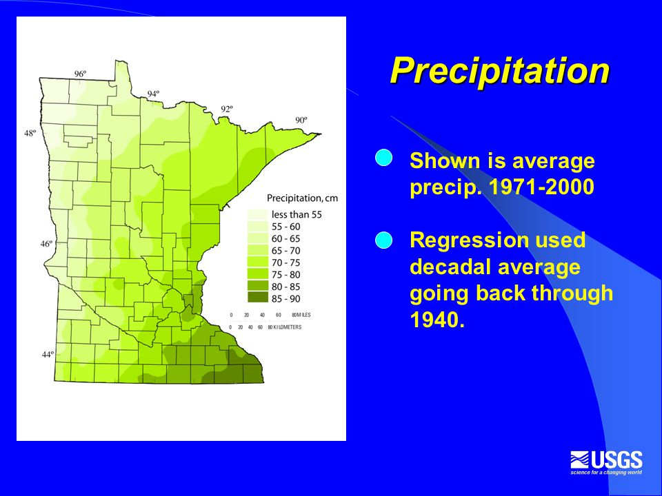 Shown is average precip. 1971-2000 Regression used decadal average going back through 1940.