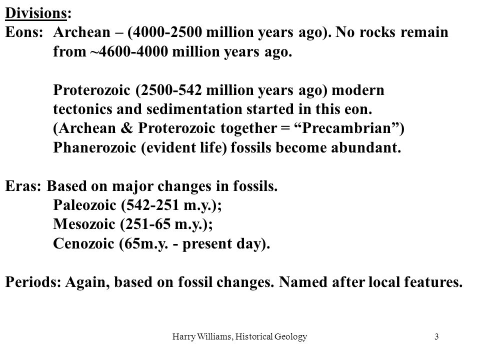 Harry Williams, Historical Geology4 Early Paleozoic period names are based on outcrops in the west of Great Britain: A.