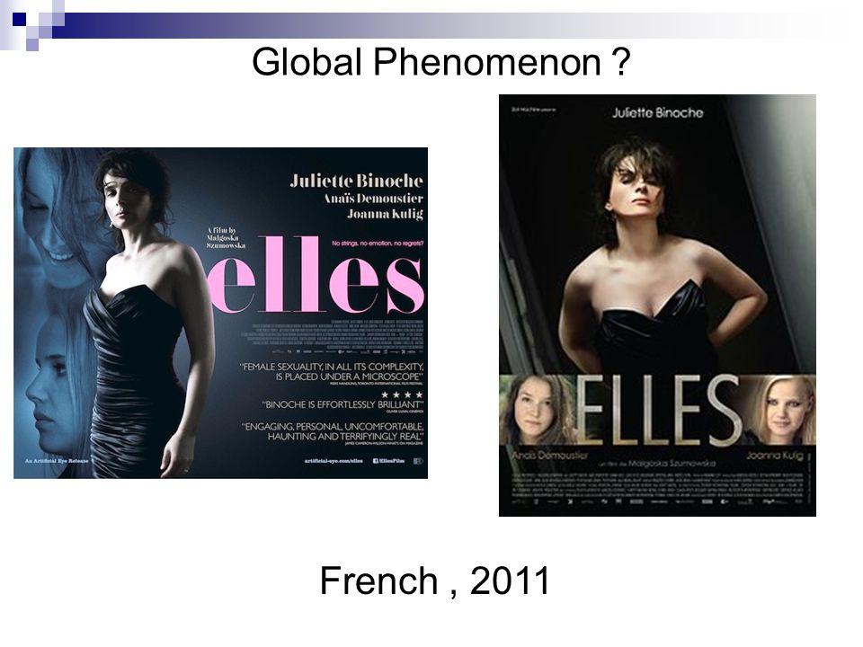 French, 2011 Global Phenomenon ?