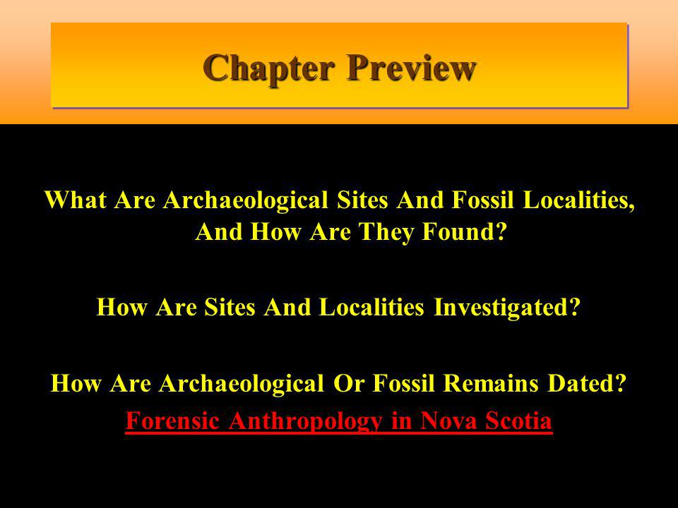FOSSIL LOCALITIES In palaeoanthropology, a fossil locality is a place where fossils are found, e.g.