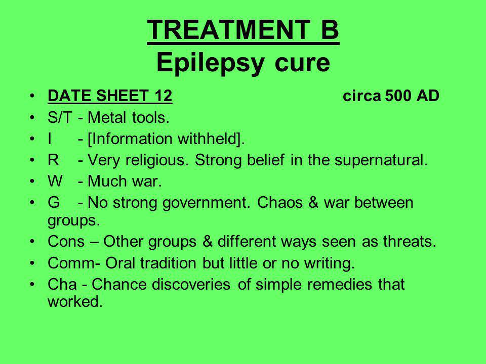 TREATMENT B Epilepsy cure DATE SHEET 12 circa 500 AD S/T- Metal tools.