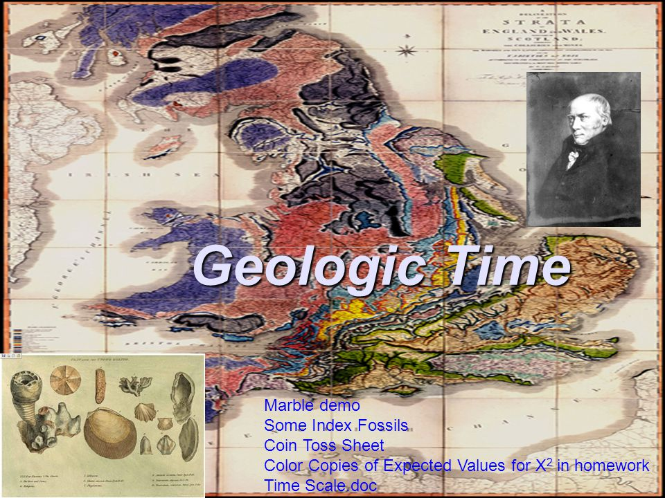 Geologic Time Marble demo Some Index Fossils Coin Toss Sheet Color Copies of Expected Values for X 2 in homework Time Scale.doc