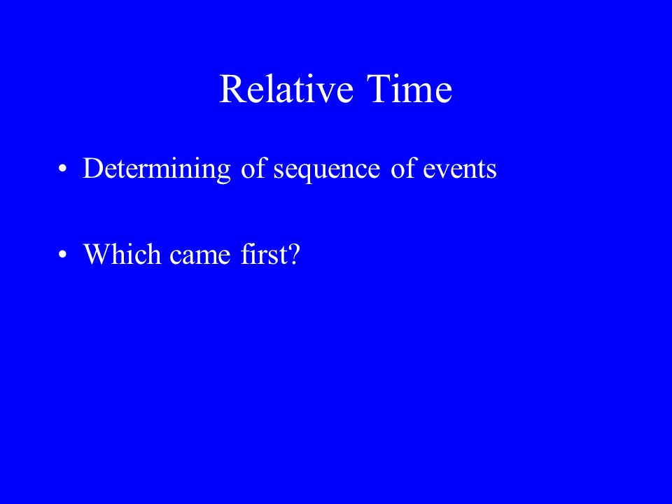 Relative Time Determining of sequence of events Which came first?