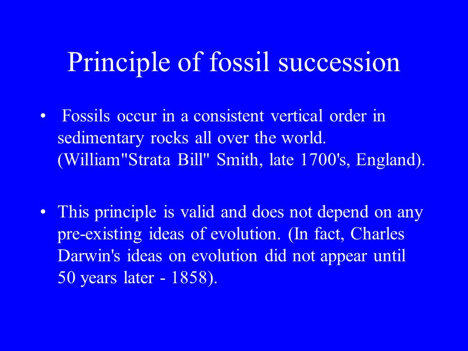 Absolute Age Absolute ages change –Error increases in older rocks –Techniques change Biostratigraphic correlations are usually more accurate –Radiometric dates used when fossils not present
