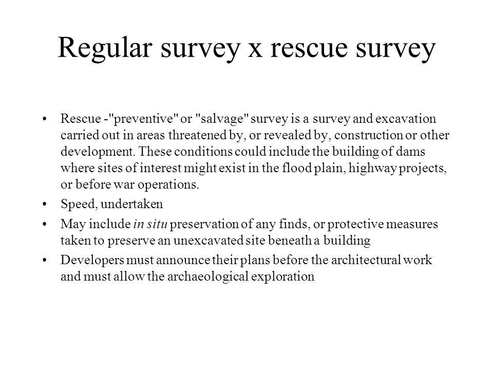 Regular survey x rescue survey Rescue -