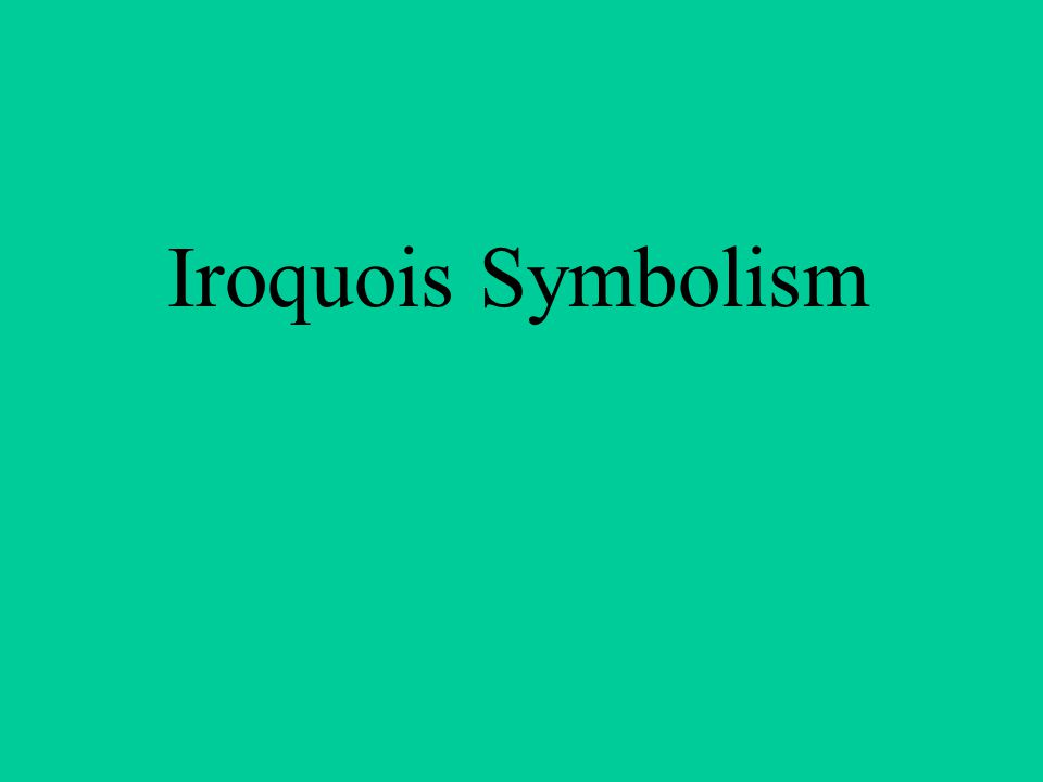 Iroquois Symbolism