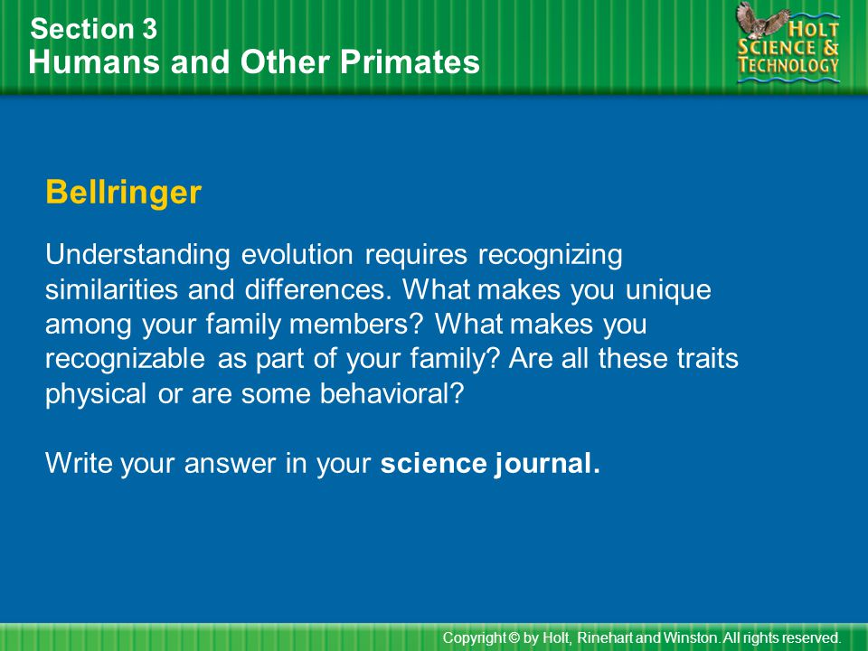 Humans and Other Primates Section 3 Objectives Describe three characteristics that all primates share.