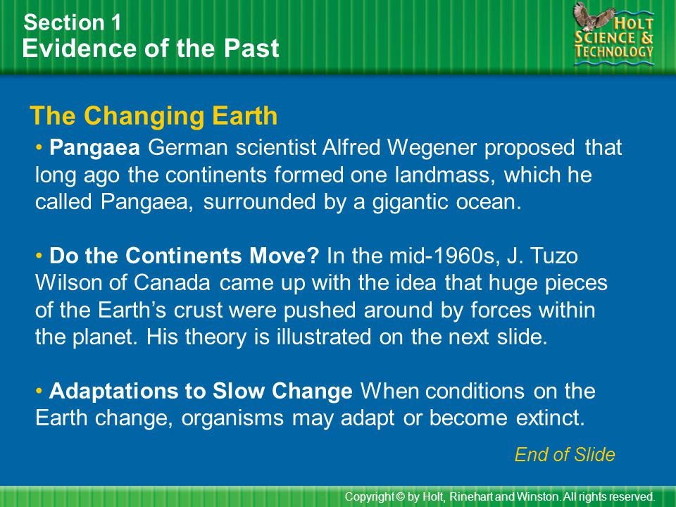Moving Continents and Tectonic Plates Section 1 Copyright © by Holt, Rinehart and Winston.