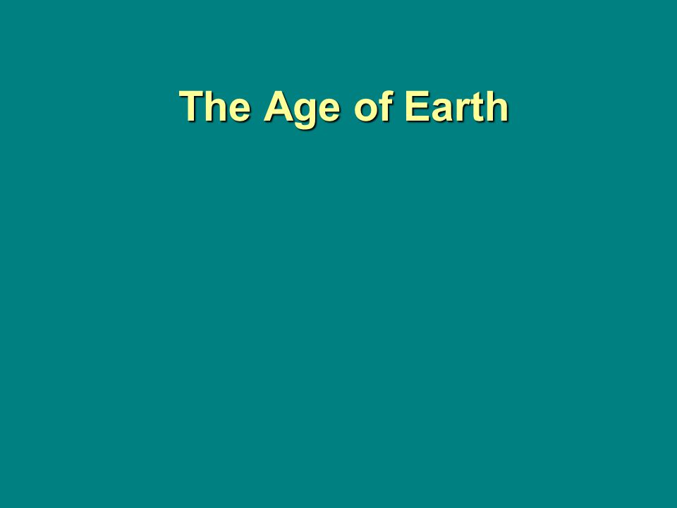 The Age of Earth