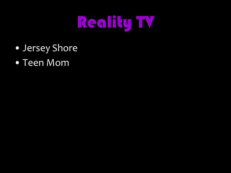 Reality TV Jersey Shore Teen Mom