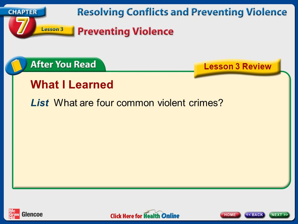 What I Learned List What are four common violent crimes? Lesson 3 Review