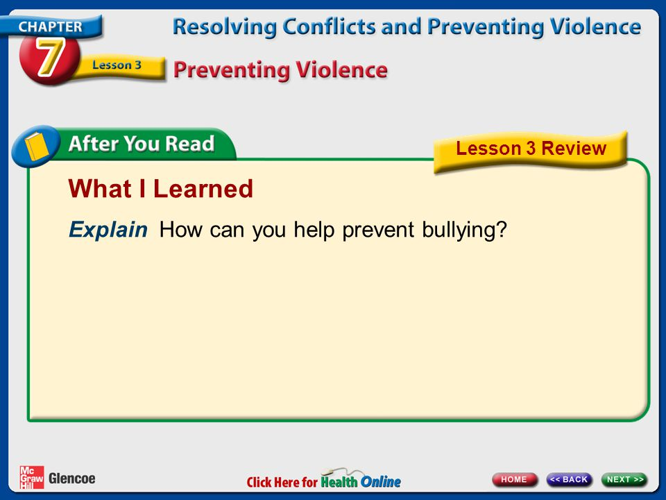What I Learned Explain How can you help prevent bullying? Lesson 3 Review