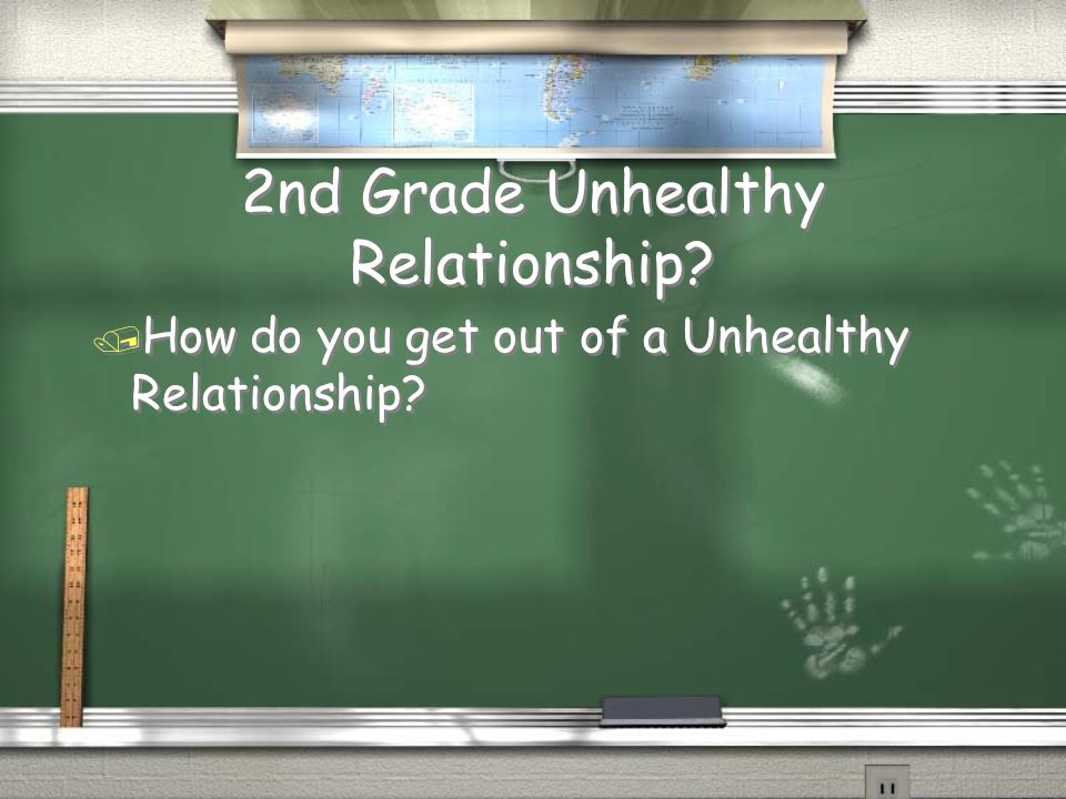 2nd Grade Healthy Relationships Answer / You feel good about each other / Treat one another with respect / Feel safe / You feel good about each other / Treat one another with respect / Feel safe Return