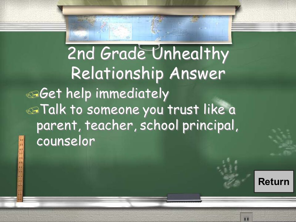 2nd Grade Unhealthy Relationship / How do you get out of a Unhealthy Relationship