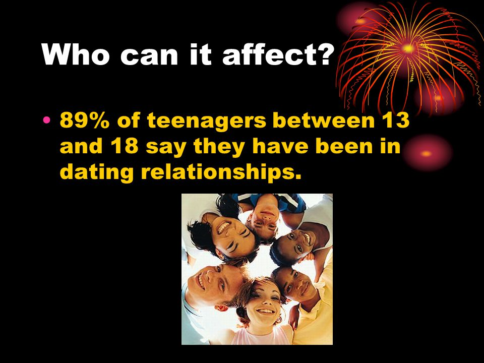 Dating Abuse Fast Facts One in five high school students report being physically and/or sexually abused by a dating partner One in four teens who have been in a serious relationship say their boyfriend or girlfriend has tried to prevent them from spending time with friends or family; the same number have been pressured to only spend time with their partner One in three girls who have been in a serious relationship say they have been concerned about being physically hurt by their partner