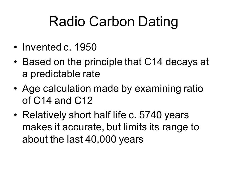 Radio Carbon Dating Invented c.