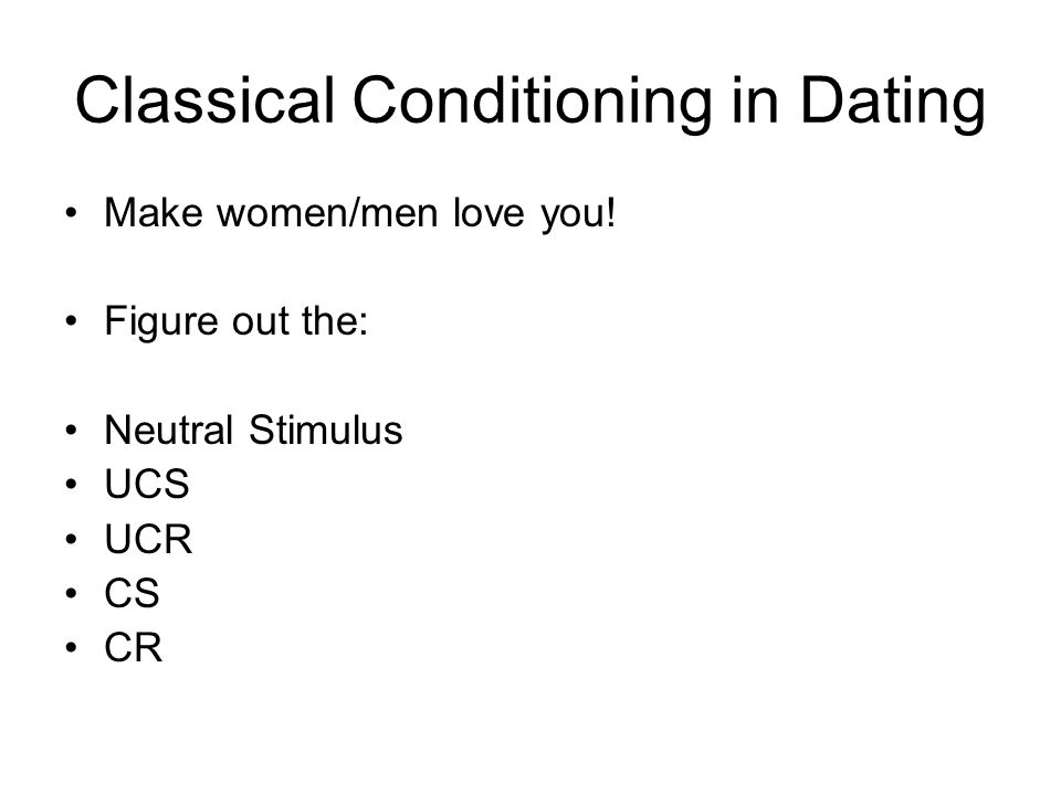 Classical Conditioning in Dating Neutral Stimulus No response