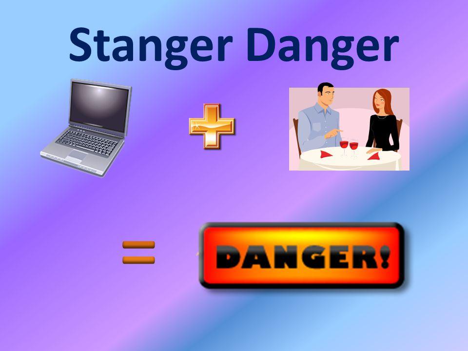 Stanger Danger