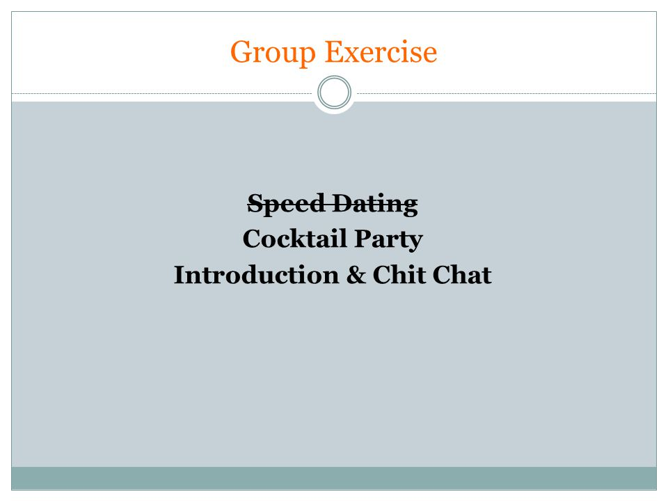 Group Exercise Speed Dating Cocktail Party Introduction & Chit Chat
