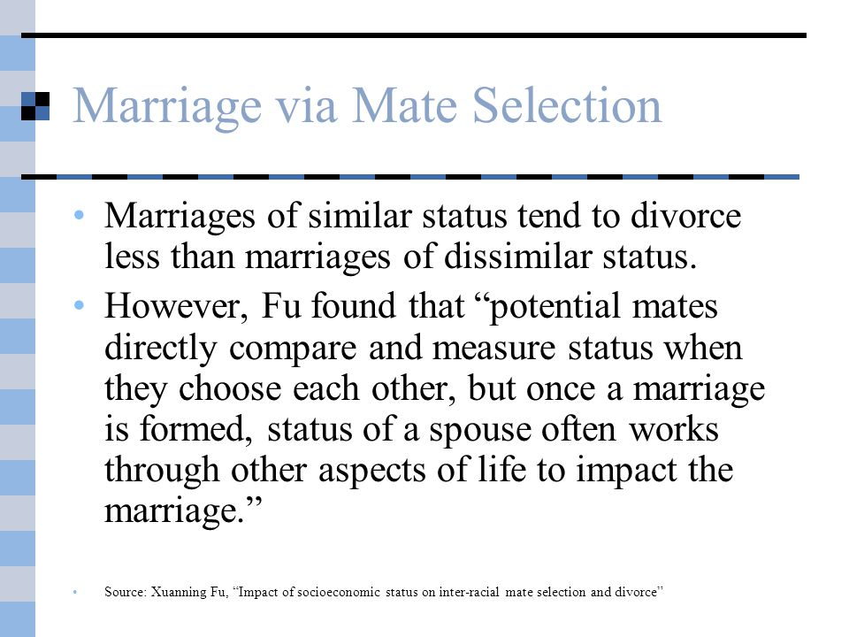 Trends in Mate Selection College graduates are increasingly likely to marry one another rather than marry down.