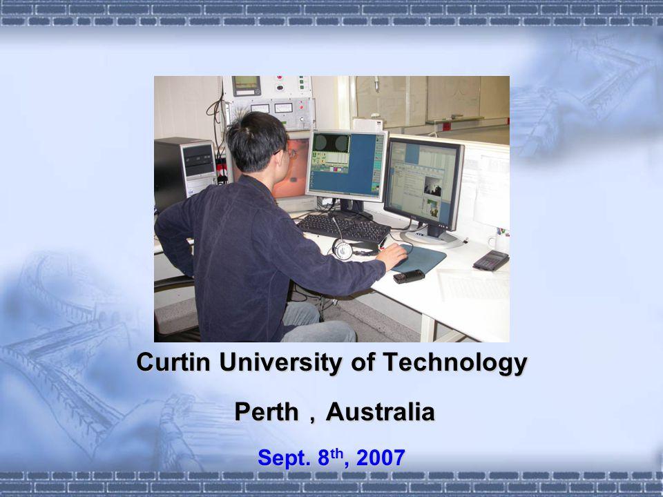 Curtin University of Technology Perth Australia Perth Australia Sept. 8 th, 2007