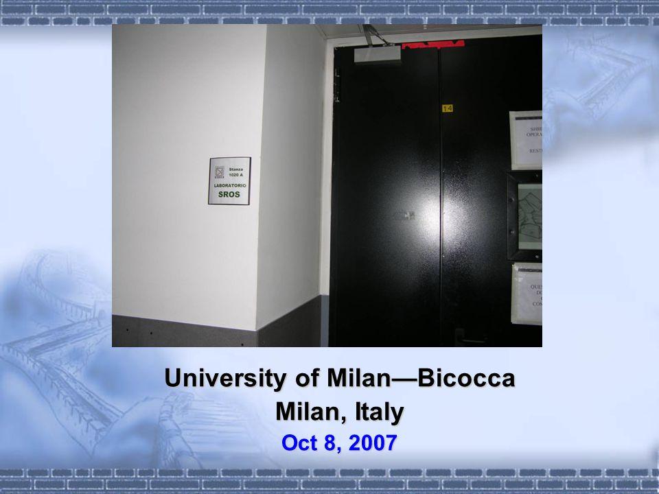 University of MilanBicocca Milan, Italy Oct 8, 2007