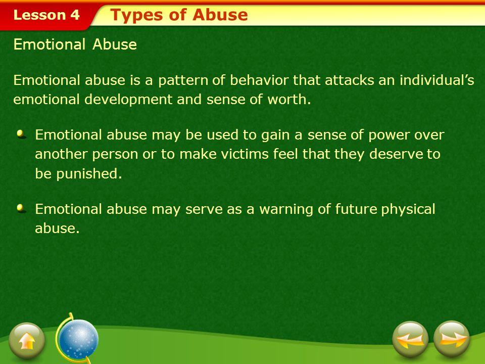 Lesson 4 Physical Abuse Types of Abuse Physical abusePhysical abuse includes behaviors such as slapping, punching, kicking, biting, shaking, beating,