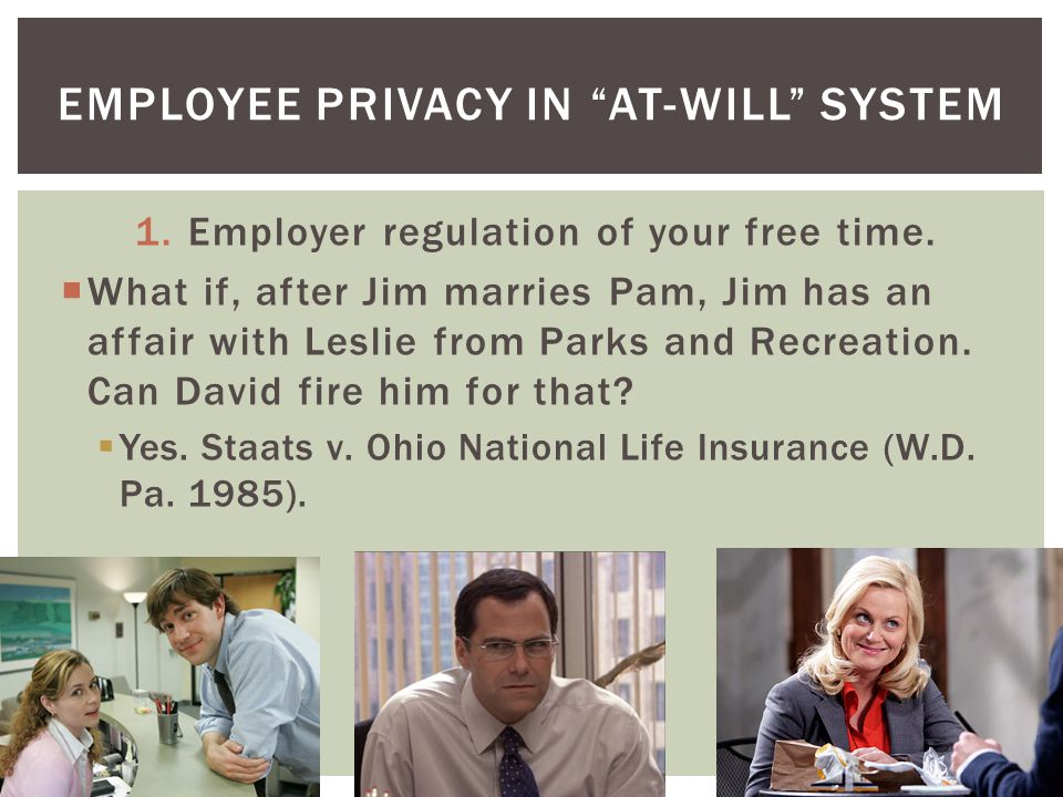 1.Employer regulation of your free time.