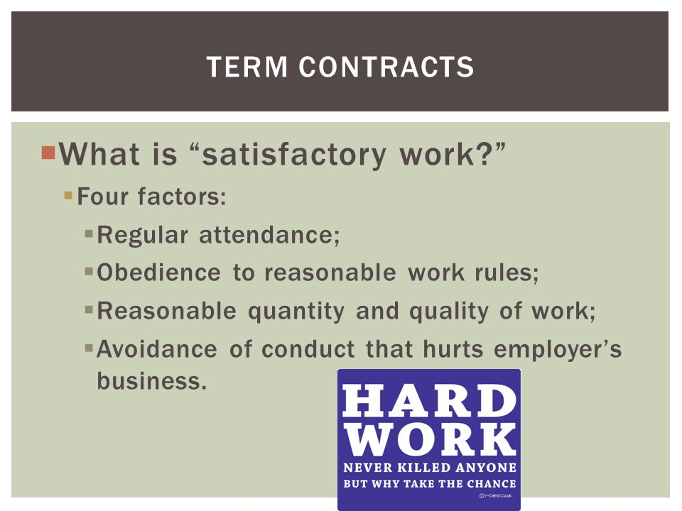 What is satisfactory work.