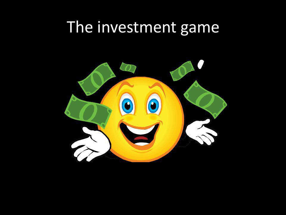The investment game