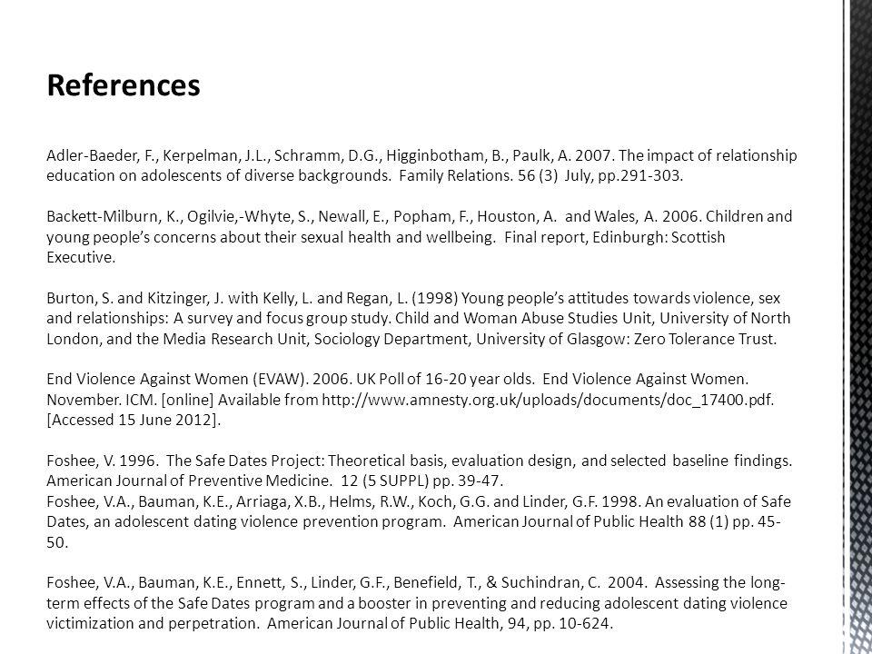 References Adler-Baeder, F., Kerpelman, J.L., Schramm, D.G., Higginbotham, B., Paulk, A.