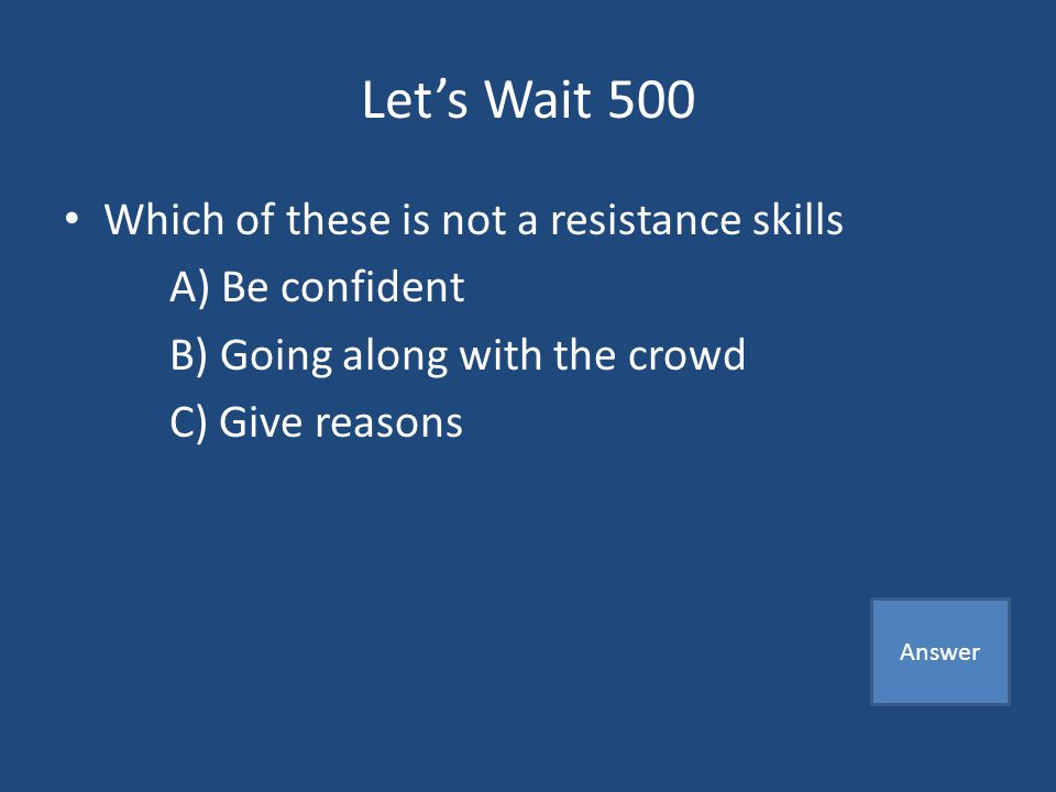 Lets Wait 400 A) Self Control Game Board