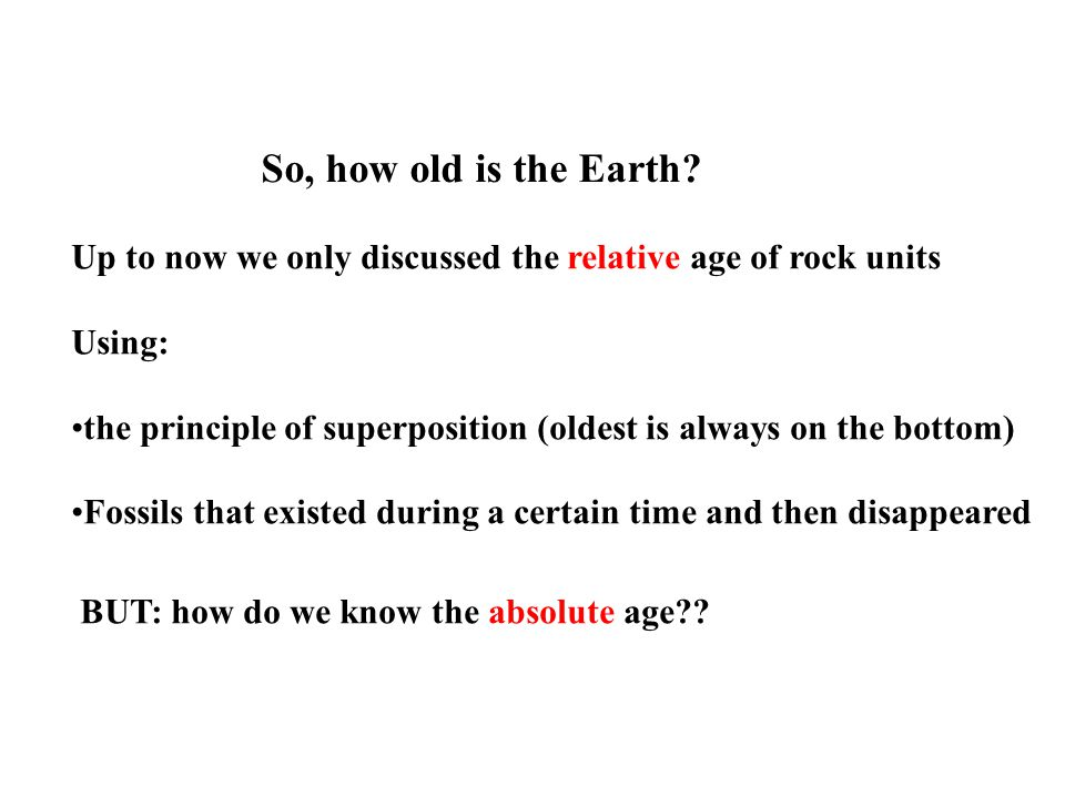 So, how old is the Earth.
