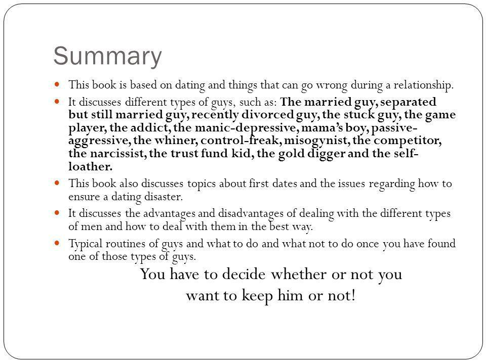 Summary This book is based on dating and things that can go wrong during a relationship.