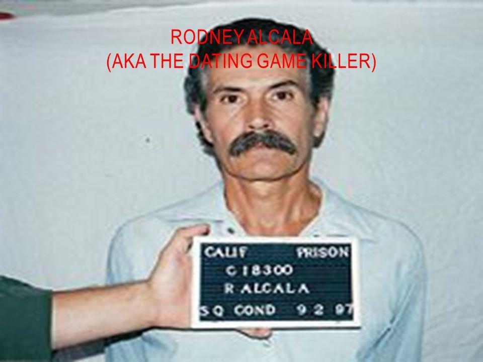 RODNEY ALCALA (AKA THE DATING GAME KILLER)