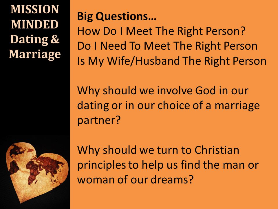 MISSION MINDED Dating & Marriage I.Mission Minded- Eph.