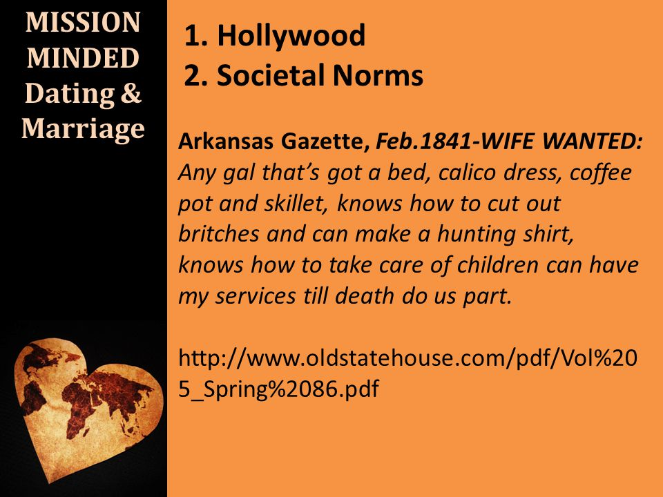MISSION MINDED Dating & Marriage 1.Hollywood 2.