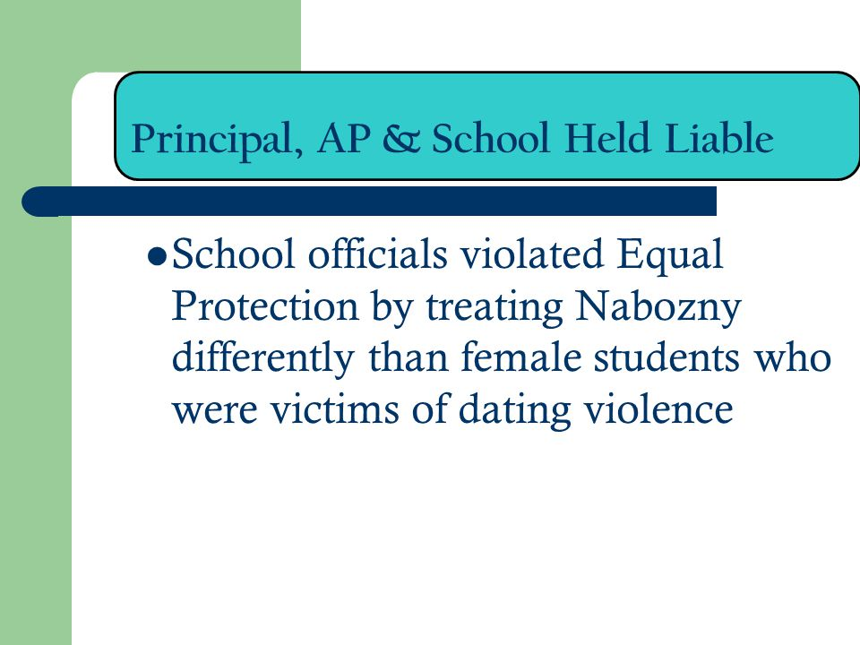 Principal, AP & School Held Liable School officials violated Equal Protection by treating Nabozny differently than female students who were victims of