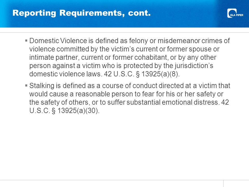 Policy Requirements Codifies parts of OCRs April 4, 2011 DCL...(cont.): The accuser and accused must be simultaneously informed in writing of: the outcome of any institutional disciplinary proceeding that arises from an allegation of domestic violence, dating violence, sexual assault, or stalking.