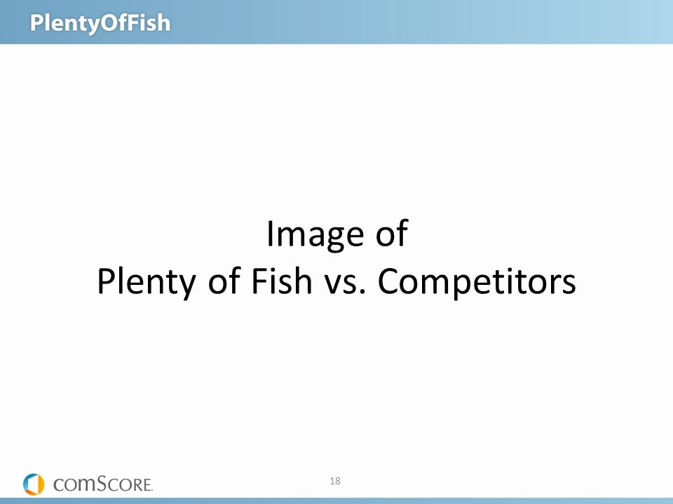 18 Image of Plenty of Fish vs. Competitors