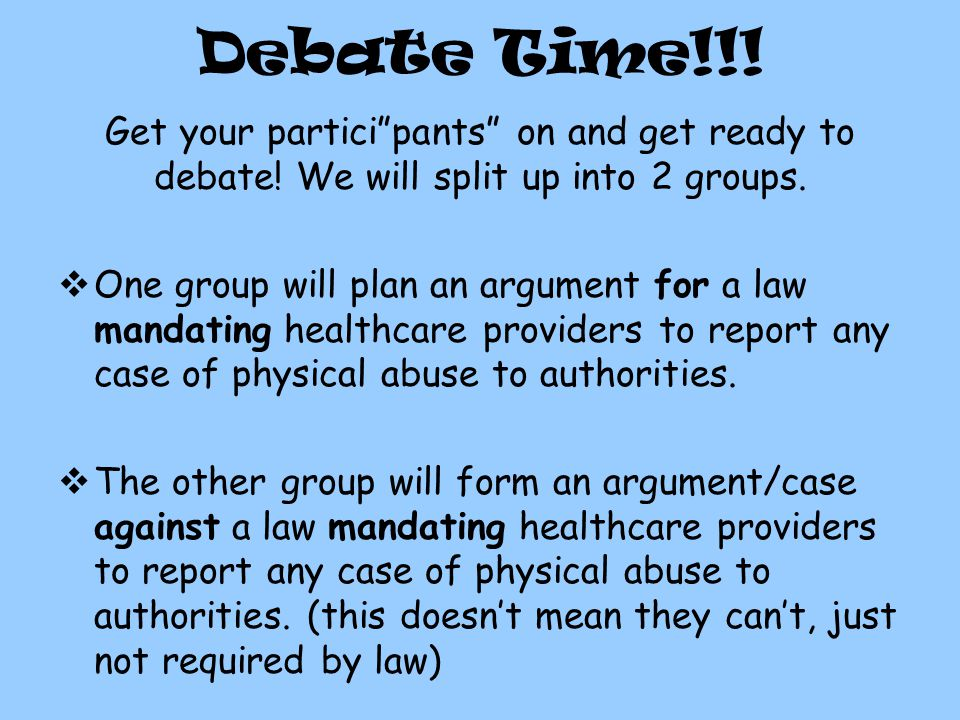 Debate Time!!. Get your participants on and get ready to debate.